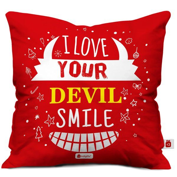 Indigifts I Love Your Devil Smile Printed Cushion with Cover Birthday Gifts For Boyfriend