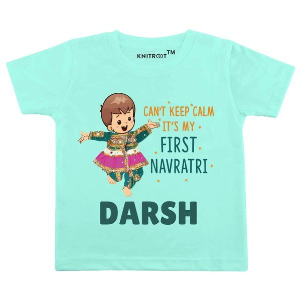 Knitroot Can't Keep Calm It's My First Navratri Baby Wear T-Shirts Gifts For A 8 Year Old Boy
