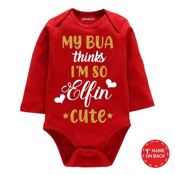 Knitroot My Bua thinks I'm just so Elfin Cute Baby Wear Onesie  Christmas Costumes For Kids