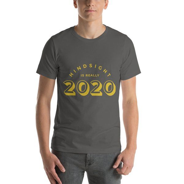 Privy Express Hindsight Funny Anti 2020 Printed T-shirt for Men 25th Birthday Gifts For Boyfriend