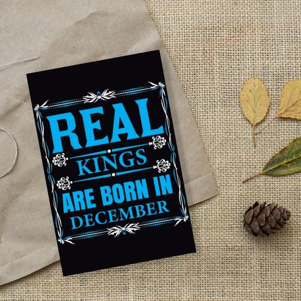 Privy Express Real King December Birthday Greeting Card Greeting Cards For Boyfriend