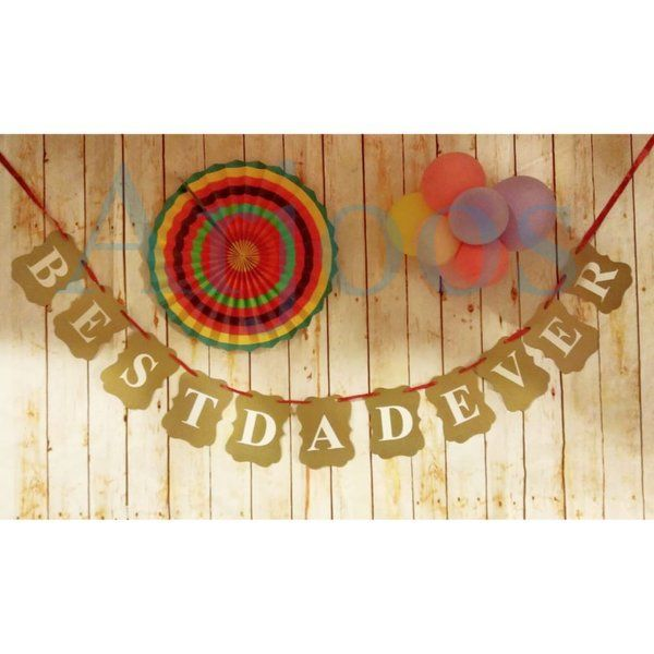 Arjoos Best Dad Ever Banner For Fathers Day/Birthday Celebration Gifts For Dad