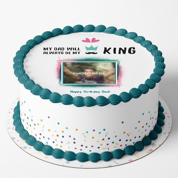 CakeZone Dad is King Birthday Photo Cake Birthday Cake For Father