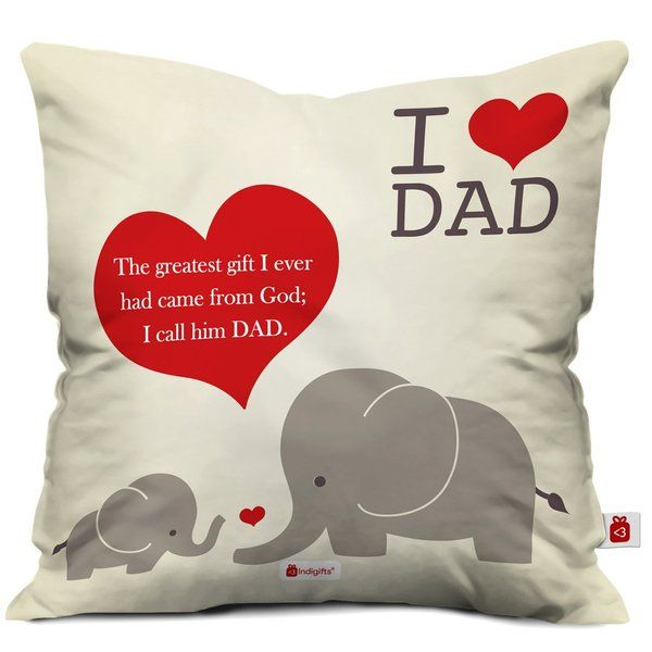 Indigifts I Love Dad Printed White Cushion Cover with Filler Useful Gifts For Dad