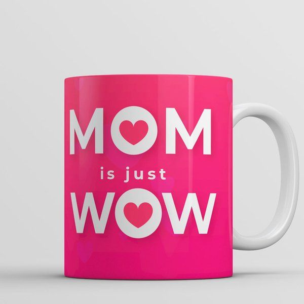 Privy Express Mom is Just Wow Personalised Mug Mugs For Mom