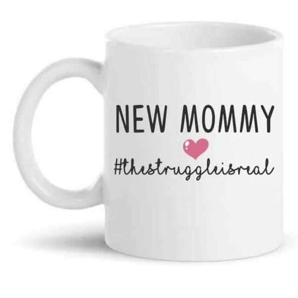 Knitroot New Mommy the struggle is Real Mug Mugs For Mom