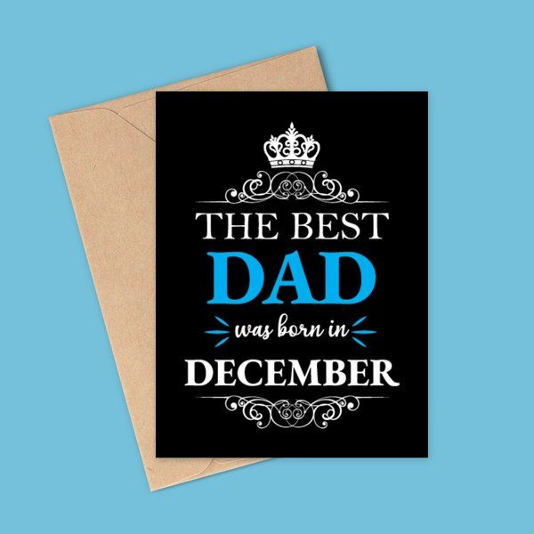 Privy Express The Best Dad was Born in December Birthday Greeting Card Birthday Card For Father