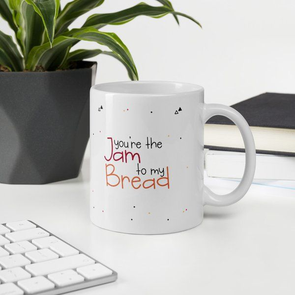 Privy Express You are the Jam to My Bread BFF Coffee Mug Bff Gifts