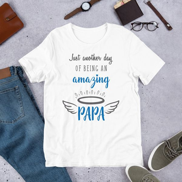 Privy Express Just Another Day for an Amazing PAPA T-shirt Gifts For 60 Year Old Man