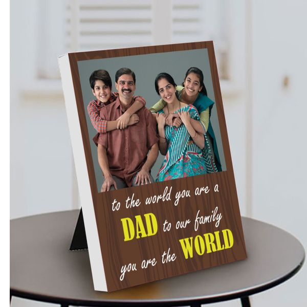 Privy Express To the World you are a Father but to our Family you are the World Photo Personalized Table Frame Photo Frames